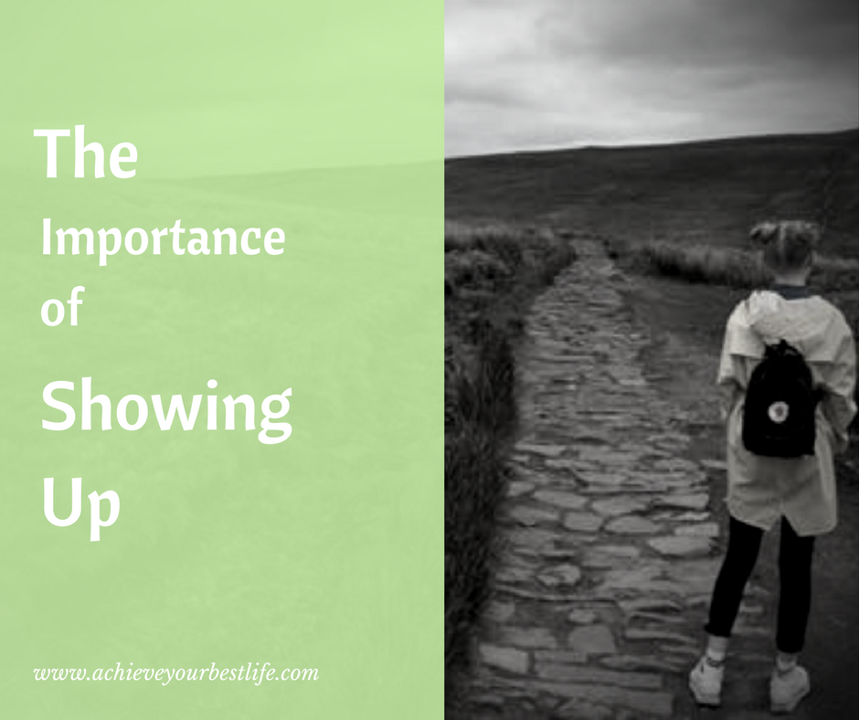 The Importance of Showing Up