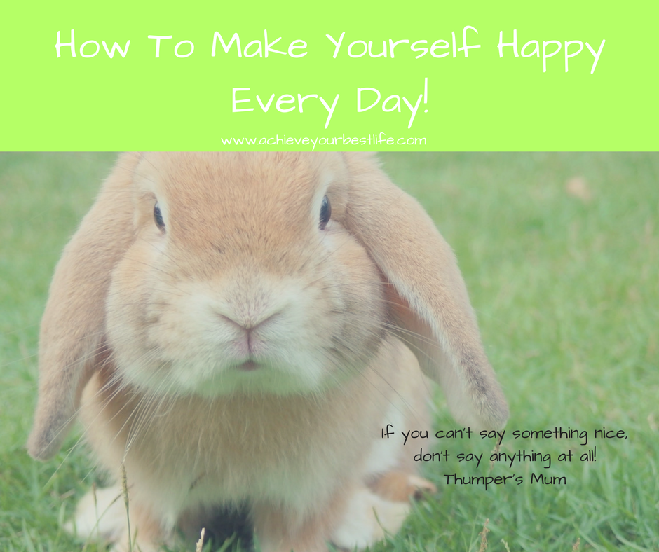 How to Make Yourself Happy Everyday!