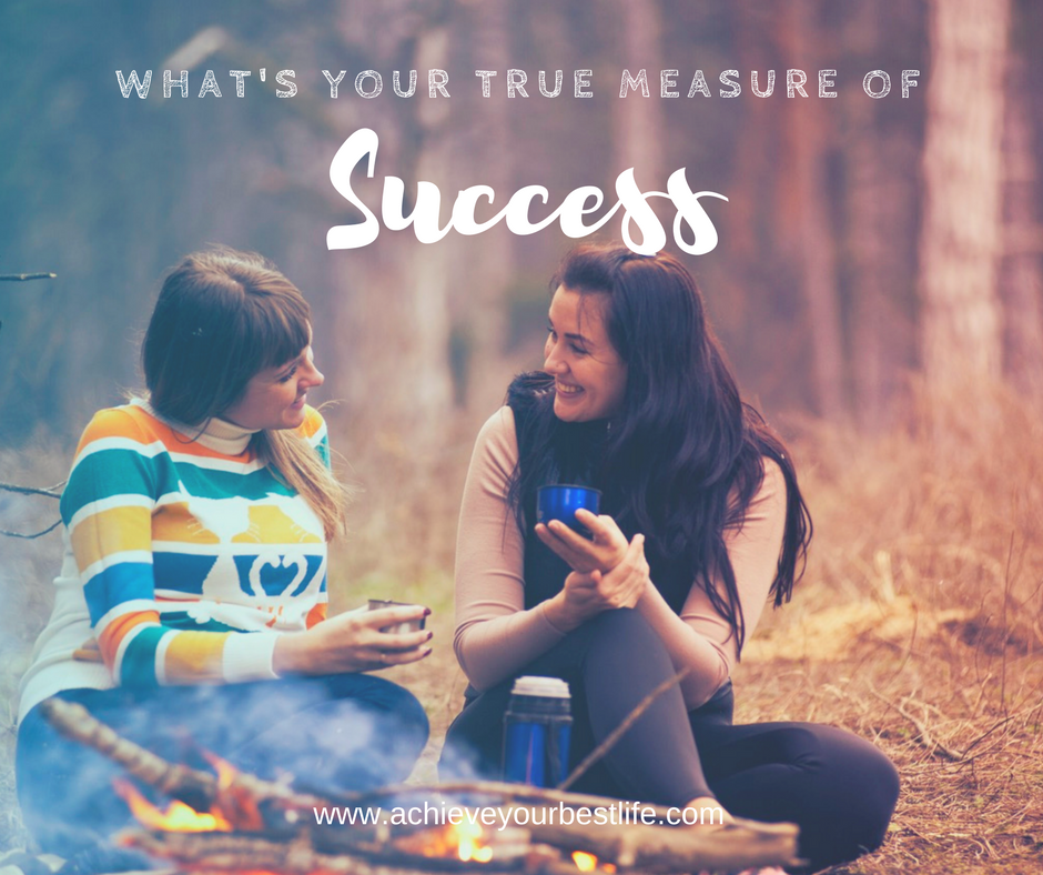 What is the True Measure of Success?