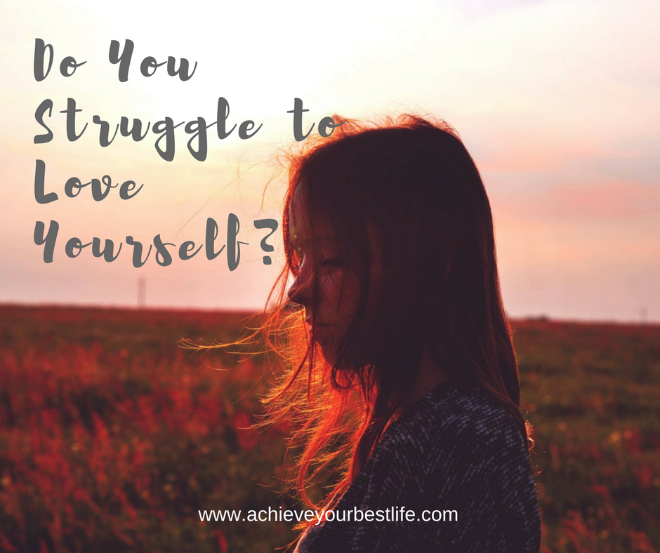 struggle to love yourself