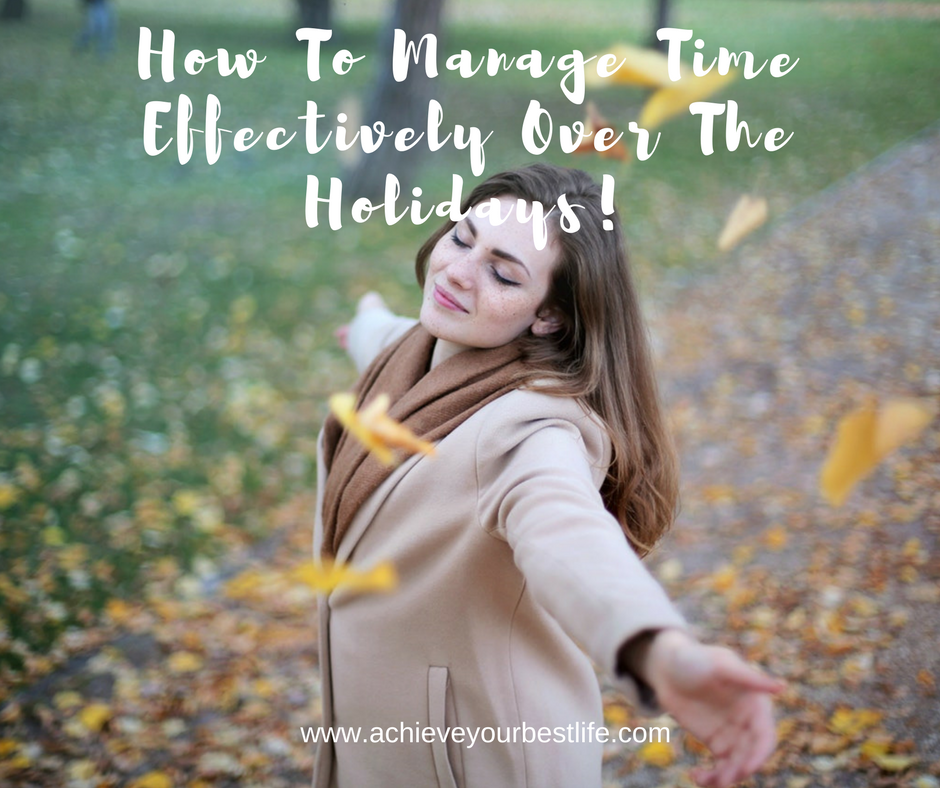 how to manage time effectively how to manage time wisely